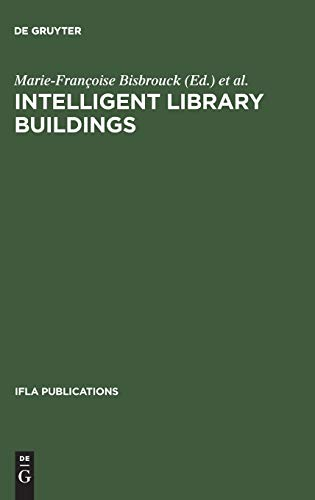 9783598218101: Intelligent Library Buildings (International Federation of Library Associations and Institutions Publications)