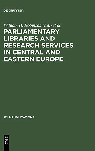 IFLA 87: Parliamentary Libraries And Research Services (INTERNATIONAL FEDERATION OF LIBRARY ...