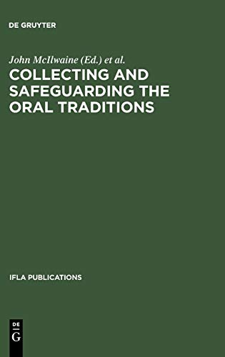 9783598218255: IFLA 95: Collecting and Safeguarding the Oral Traditions (International Federation of Library Associations Publications Series)