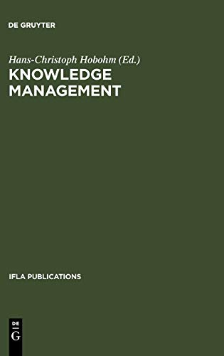 9783598218385: IFLA 108: Knowledge Management: Libraries and Librarians Taking Up the Challenge (IFLA Publications)