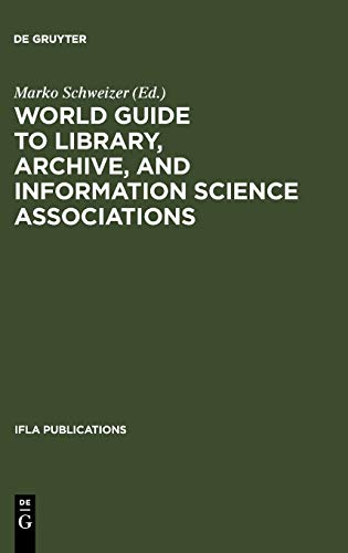 9783598218408: IFLA 112-114: World Guide To Library, Archive, and Information Science Associations (International Federation of Library Associations & Institutions)