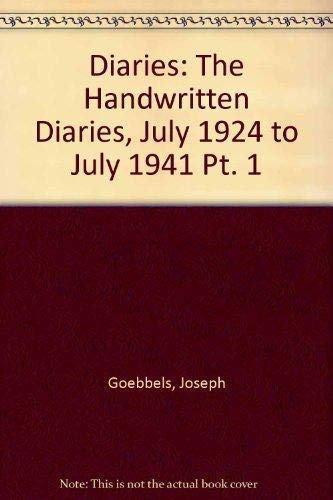 Diaries: The Handwritten Diaries, July 1924 to July 1941 Pt. 1