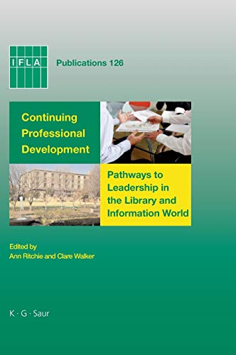 9783598220340: Continuing Professional Development: Pathways to Leadership in the Library and Information World (IFLA Publications)