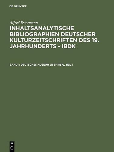 9783598233111: Deutsches Museum (1851-1867)