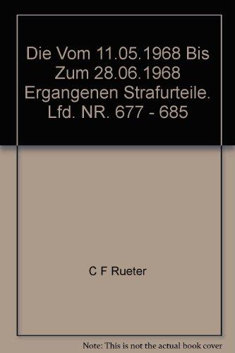 9783598238208: Justiz und NS-Verbrechen: Nazi Crimes on Trial: Vol. 23 ff.: Vol. 29: Die vom 29.04.1968 bis zum 11.05.1968 ergangenen Strafurteile. Lfd. Nr. 677 - 685 (German Edition)