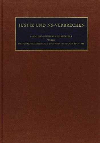 9783598238239: Justiz und NS-Verbrechen: Nazi Crimes on Trial: Vol. 23 ff.: Vol. 32: Die vom 29.04.1968 bis zum 11.05.1968 ergangenen Strafurteile. Lfd. Nr. 702 - 716 (German Edition)
