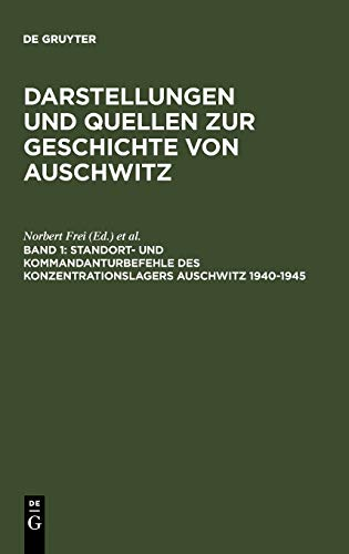 9783598240300: Commander's and Headquarter's Orders in the Concentration Camp Auschwitz 1940--1945 (SAP Excellence) (German Edition)
