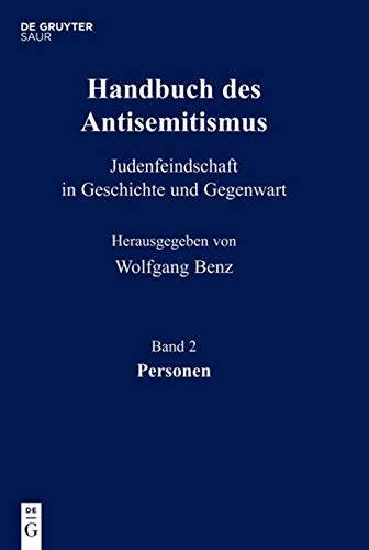 Handbuch des Antisemitismus Personen, 2 Bde.: Wolfgang Benz