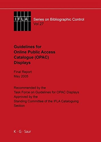 9783598242762: IFLA Guidelines for Online Public Access Catalogue (OPAC) Displays: 27 (IFLA Series on Bibliographic Control)