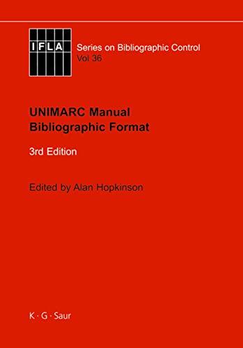 UNIMARC Manual (Ifla Bibliographic Control) (9783598242847) by Alan Hopkinson