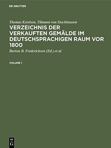 9783598244902: Verzeichnis Der Verkauften Gemalde Im Deutschsprachigen Raum VOR 1800 / Index of Paintings Sold in German-Speaking Countries Before 1800: Verzeichnis ... Getty Research Institute for the H)