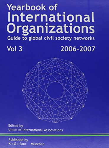 Yearbook of International Organizations 2006-2007: Guide To: Union of International