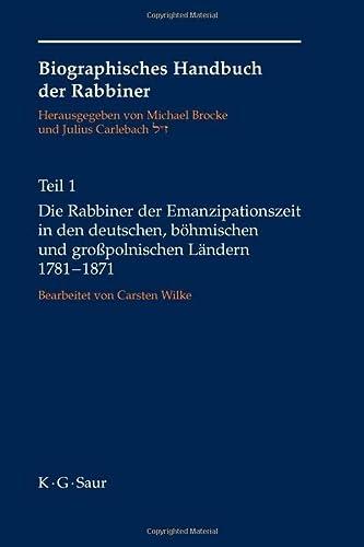 9783598248719: Rabbiner Der Emanzipationszeit In Den Deutschen, Bohmischen Und Grosspolnischen Landern, 1781-1871 (2 Volume Set)