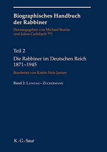 9783598248740: Die Rabbiner im Deutschen Reich 1871-1945 (Biographical Handbook of Rabbis) (German Edition)