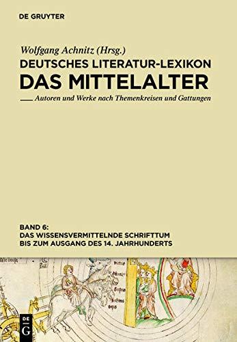 Deutsches Literatur-Lexikon 6. Das Mittelalter: Wolfgang Achnitz