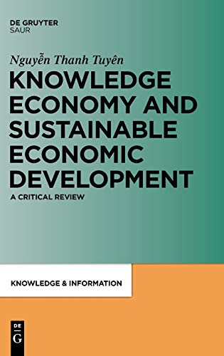 9783598251818: Knowledge Economy and Sustainable Economic Development: A Critical Review (Knowledge and Information)