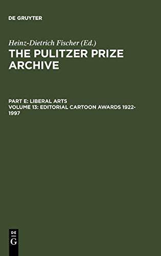 9783598301834: Editorial Cartoon Awards 1922-1997 (Pulitzer Prize Archive)