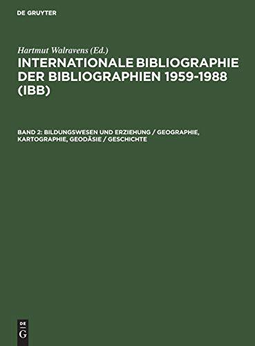 9783598337369: Bildungswesen Und Erziehung / Geographie, Kartographie, Geodasie / Geschichte