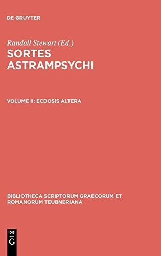 Sortes Astrampsychi, vol. II: Ecdosis altera (Bibliotheca: Astrampsychus