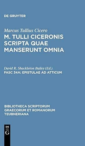 Epistulae ad Atticum, vol. II: Libri IX-XVI (Bibliotheca scriptorum Graecorum et Romanorum ...