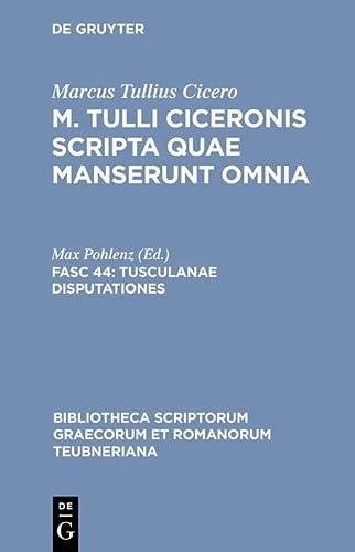 9783598712203: Scripta Quae Manserunt Omnia: Tusculanae Disputationes