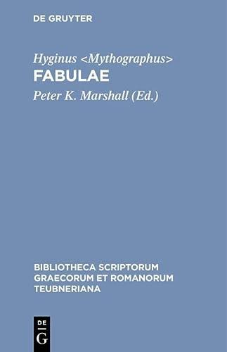 Hyginus: Fabulae: 2nd revised edition (Bibliotheca scriptorum Graecorum et Romanorum Teubneriana) (9783598712371) by Marshall, Peter