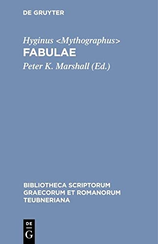 9783598712371: Hyginus: Fabulae: 2nd revised edition (Bibliotheca scriptorum Graecorum et Romanorum Teubneriana)