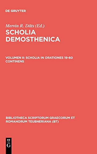 Scholia in orationes 19-60 continens: Mervin R. Dilts