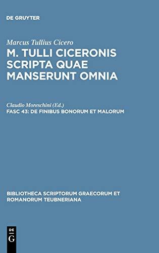 9783598712807: de Finibus Bonorum Et Malorum (Bibliotheca Scriptorum Graecorum Et Romanorum Teubneriana) (Latin Edition)
