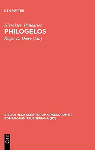 9783598715952: Philogelos (Bibliotheca scriptorum Graecorum et Romanorum Teubneriana)