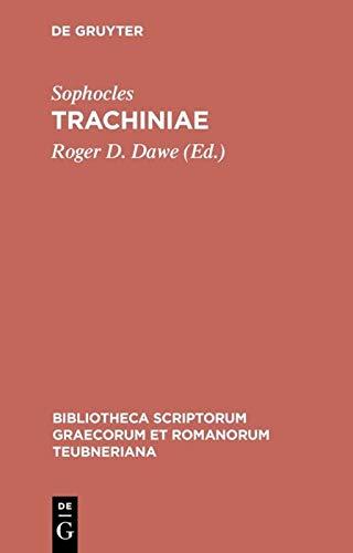 9783598718168: Trachiniae (Bibliotheca scriptorum Graecorum et Romanorum Teubneriana)