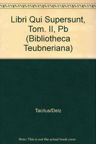 Libri Qui Supersunt, tom. II, fasc. 3: Agricola (Bibliotheca scriptorum Graecorum et Romanorum ...