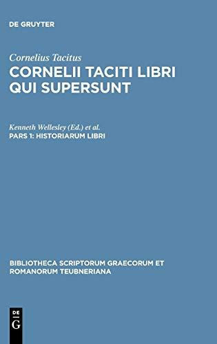Libri Qui Supersunt, tom. II, pars 1: P. Cornelius Tacitus