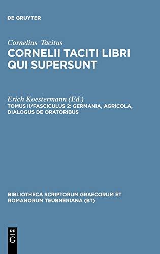 9783598718434: Germania, Agricola, Dialogus de oratoribus (Bibliotheca Teubneriana)