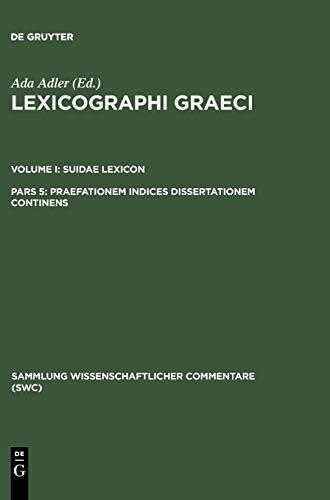 Lexicographi Graeci: Vol. I: CB: ADLER