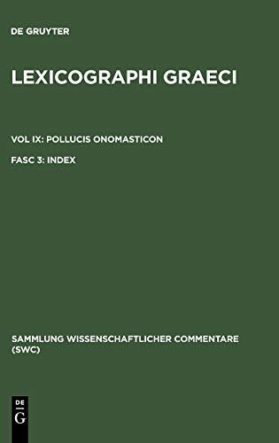 Lexicographi Graeci: Vol. IX: Pollucis Onomasticon: Fasc.
