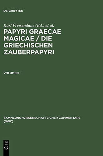 9783598742767: Papyri Graecae magicae. Die griechischen Zauberpapyri: Vol. I (Bibliotheca scriptorum Graecorum et Romanorum Teubneriana)