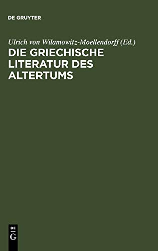 9783598772511: Die Griechische Literatur Des Altertums (German Edition)