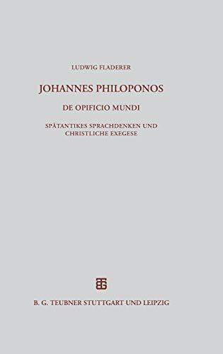 9783598776847: Johannes Philoponos. De opificio mundi (Beitr GE Zur Altertumskunde) (German Edition)