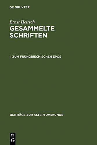 9783598777011: Gesammelte Schriften I (BZA 152) (Beiträge Zur Altertumskunde) (German Edition)