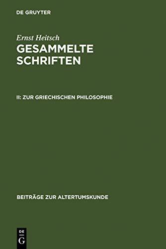 9783598777028: Gesammelte Schriften II (BZA 153) (Beitrage Zur Altertumskunde) (German Edition)