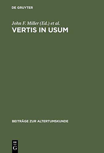 9783598777103: Vertis in usum: Studies in Honor of Edward Courtney (Beitrage Zur Altertumskunde)