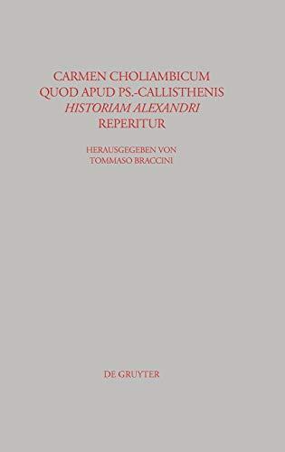Carmen choliambicum quod apud Ps.-Callisthenis Historiam Alexandri reperitur: Braccini, Tommaso