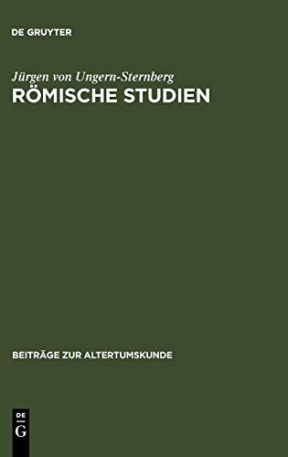 9783598778445: Römische Studien (BZA 232) (Beitrage Zur Altertumskunde) (German Edition)