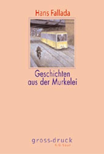 9783598800566: Geschichten aus der Murkelei