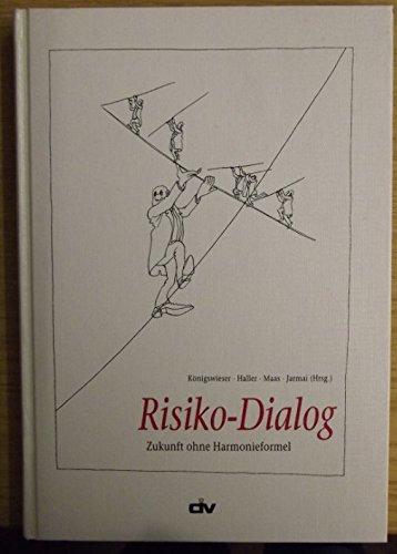 9783602143955: Risiko-Dialog. Zukunft ohne Harmonieformel