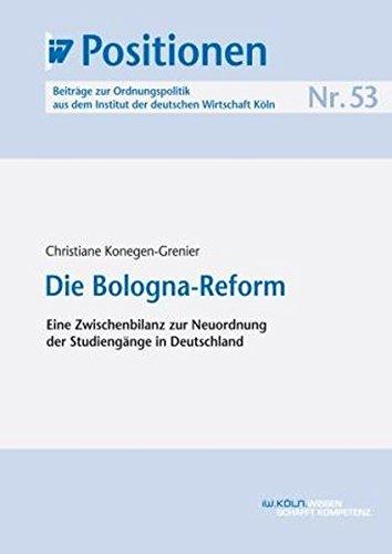 9783602241507: Die Bologna-Reform: Eine Zwischenbilanz zur Neuordnung der Studieng�nge in Deutschland