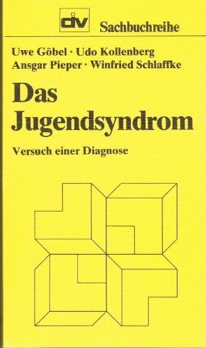 9783602348305: Das Jugendsyndrom: Versuch einer Diagnose (DIV-Sachbuchreihe)