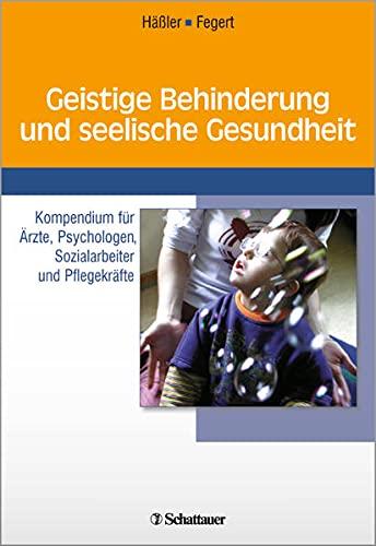 9783608423389: Geistige Behinderung und seelische Gesundheit: Kompendium für Ärzte, Psychologen, Sozialarbeiter und Pflegekräfte