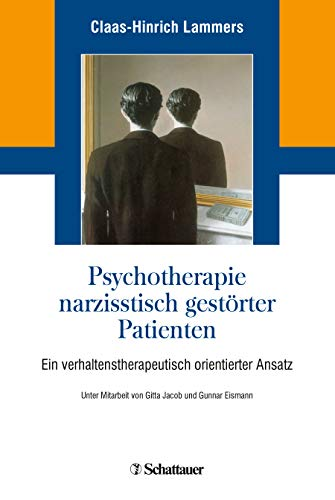 Psychotherapie narzisstisch gestorter Patienten: Claas-Hinrich Lammers